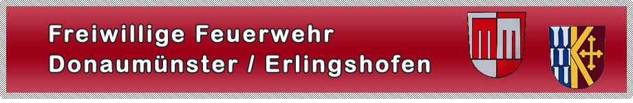 Freiwillige Feuerwehr Donaumünster / Erlingshofen
